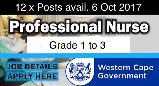 12 x VACANCIES: Professional Nurse Grade 1 to 3 General - Dept of Health Western Cape