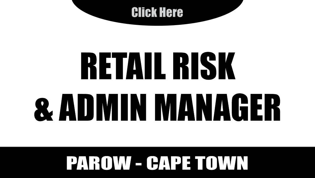 Retail Risk and Admin Manager Pep Africa - Parow Western Cape Permanent