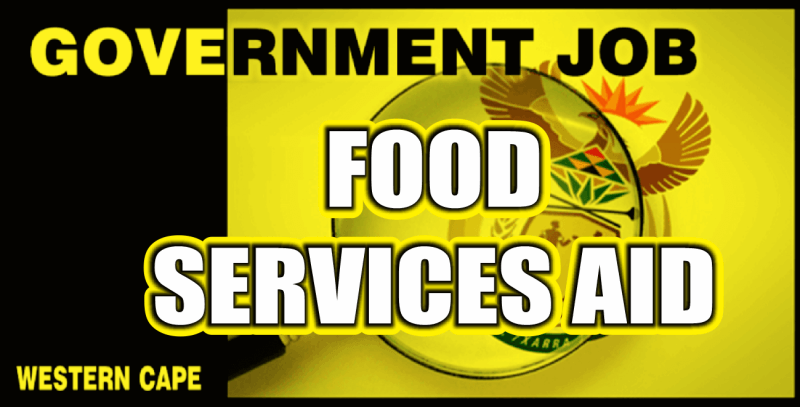 Department of Health - Western Cape - Food Service Aid